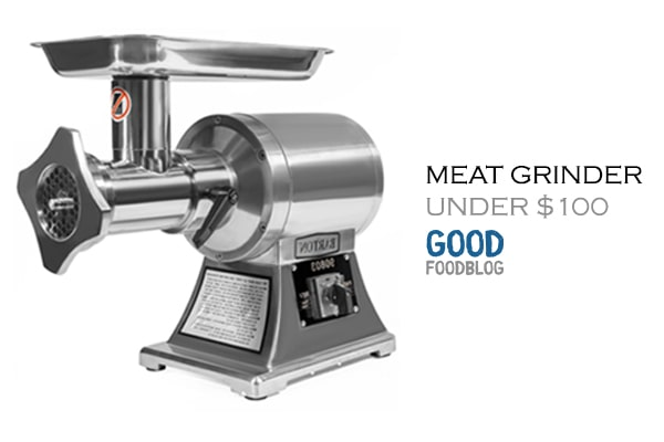 Best Meat Grinder Under $100 – The 5 Top Affordable Brands